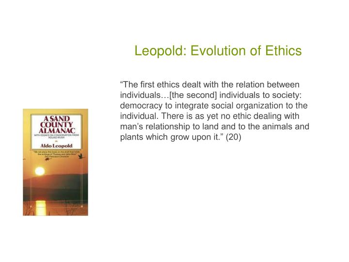 Leopold evolution of ethics