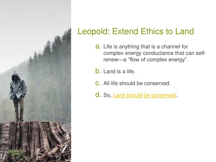 Leopold: Extend Ethics to Land