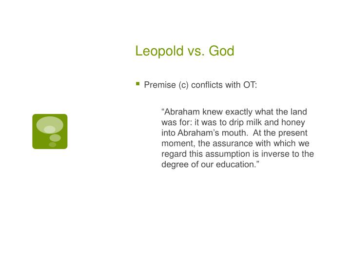 Leopold vs. God