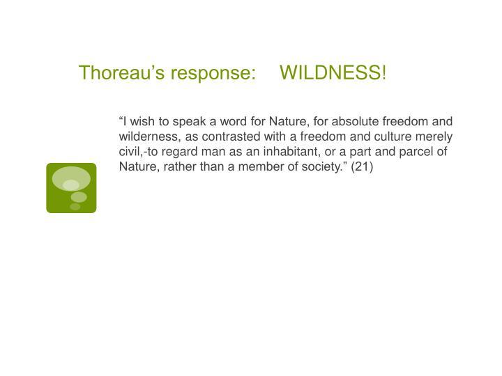 Thoreau's response: