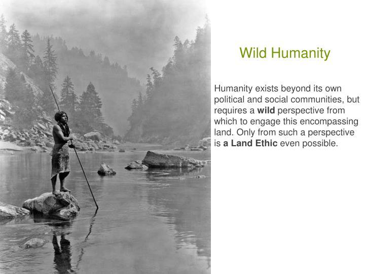 Wild Humanity