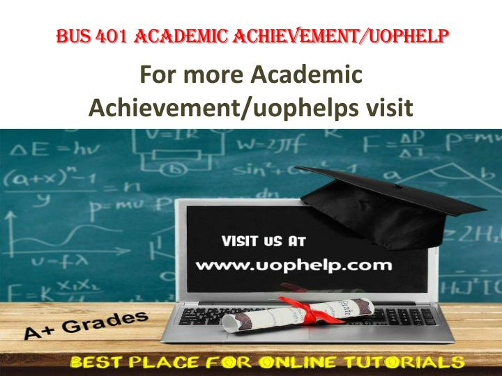 For more academic achievement uophelps visit www uophelp com