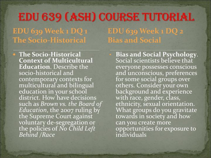 EDU 639 (ASH)