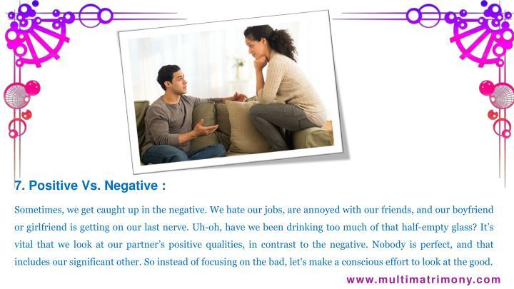 7. Positive