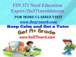 fin 571 nerd education expert fin571nerddotcom1