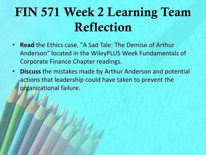 FIN 571 Week 2 Learning Team Reflection
