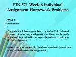 fin 571 week 6 individual assignment homework problems