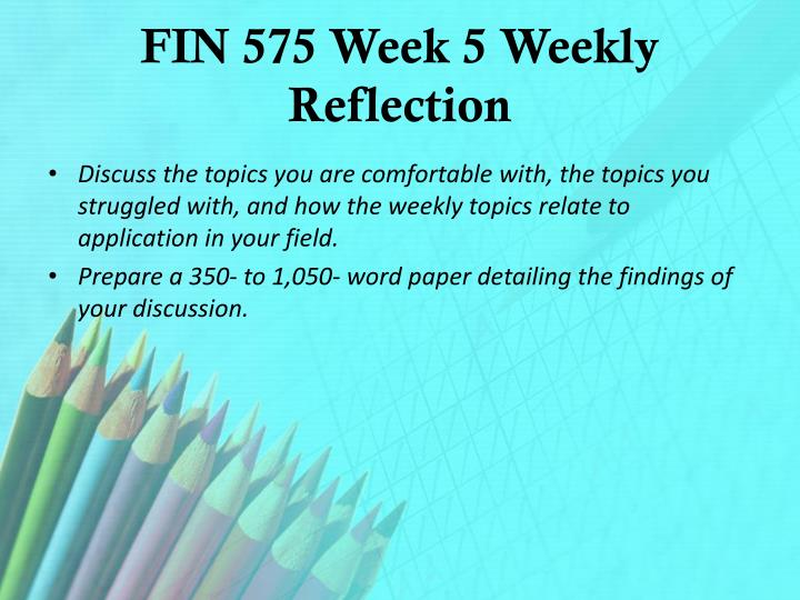 FIN 575 Week 5 Weekly Reflection