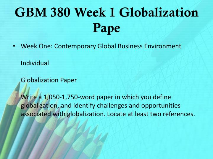 GBM 380 Week 1 Globalization