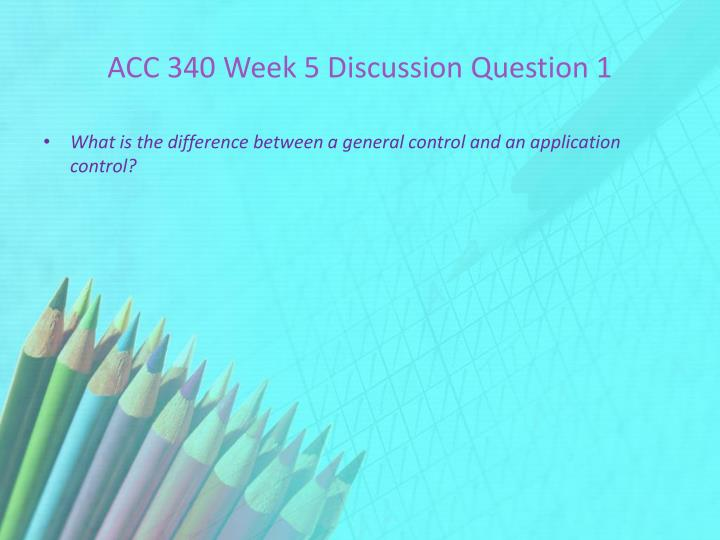 ACC 340 Week 5 Discussion Question 1