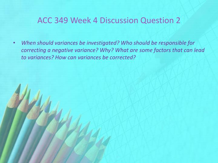 ACC 349 Week 4 Discussion Question 2