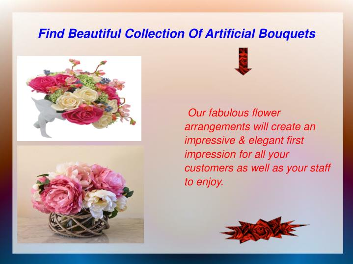 Find Beautiful Collection Of Artificial Bouquets