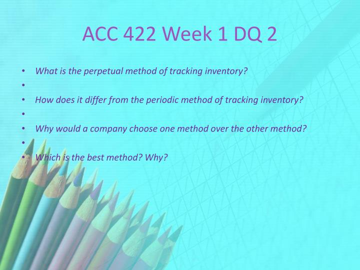 ACC 422 Week 1 DQ 2