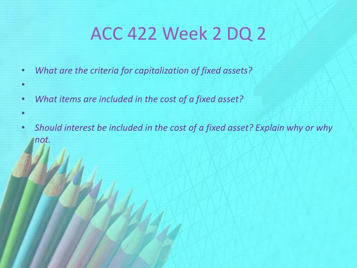 ACC 422 Week 2 DQ 2