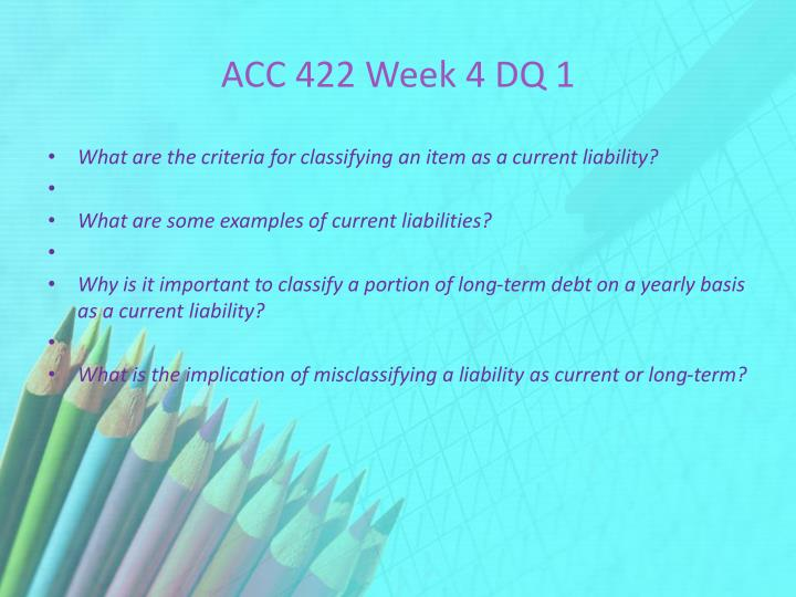 ACC 422 Week 4 DQ 1