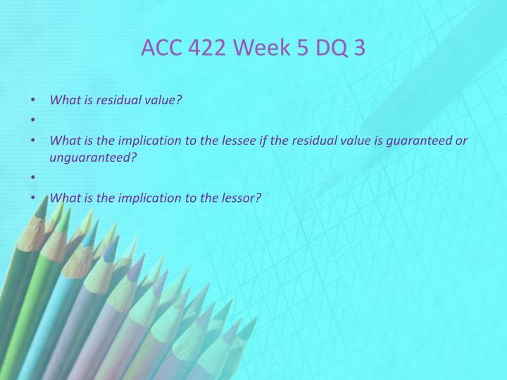 ACC 422 Week 5 DQ 3