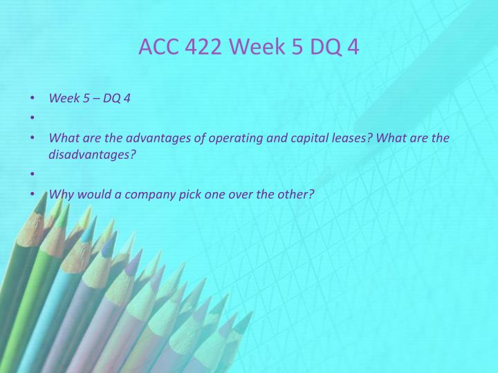 ACC 422 Week 5 DQ 4