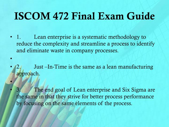 Iscom 472 final exam guide