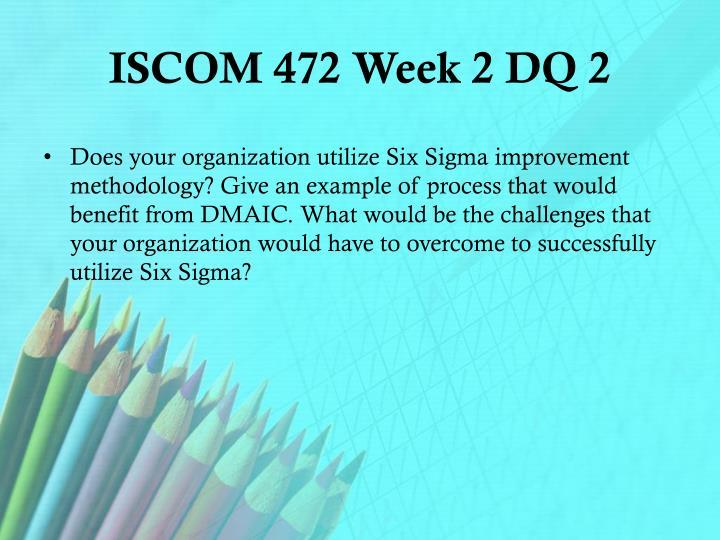 ISCOM 472 Week 2 DQ 2