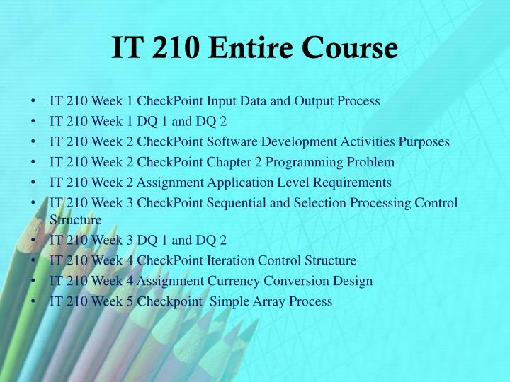 IT 210 Entire Course