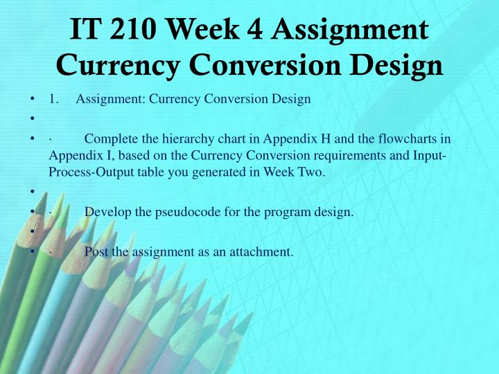 IT 210 Week 4 Assignment Currency Conversion Design