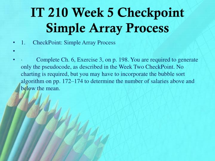 IT 210 Week 5 Checkpoint Simple Array Process
