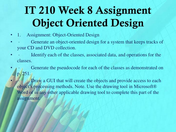 IT 210 Week 8 Assignment Object Oriented Design