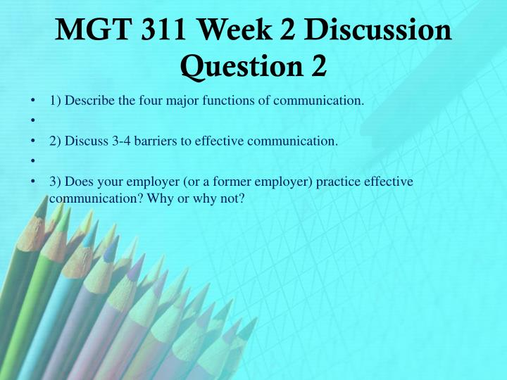 MGT 311 Week 2 Discussion Question 2