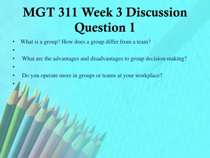 MGT 311 Week 3 Discussion Question 1
