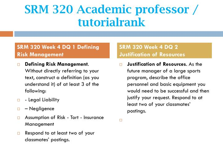 SRM 320 Academic professor / tutorialrank
