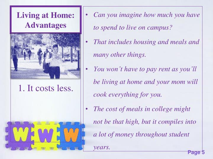 Living at Home: Advantages