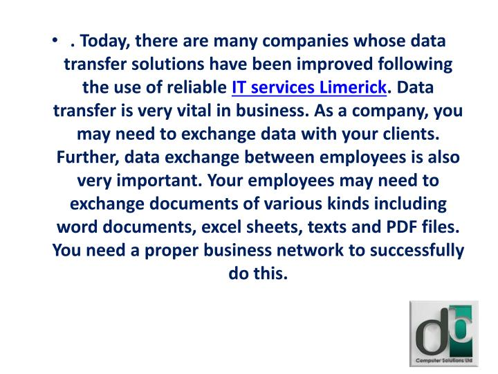 . Today, there are many companies whose data transfer solutions have been improved following the use of reliable