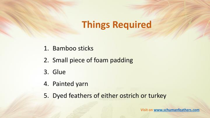 Things Required