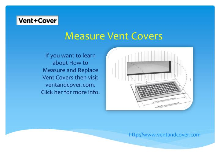 Measure Vent Covers