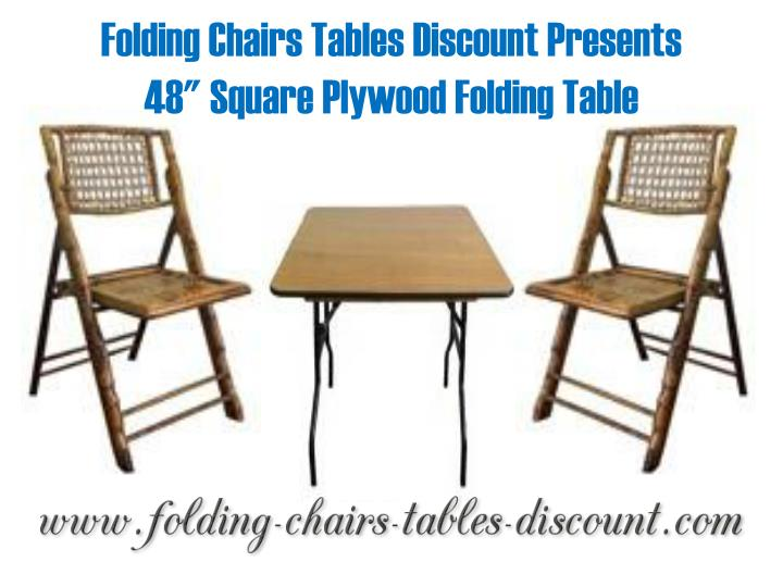 Ppt folding chairs tables discount presents 48 inches square plywood foldin - Cdiscount table chaise ...