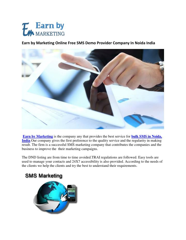 Earn by Marketing Online Free SMS Demo Provider Company In Noida India
