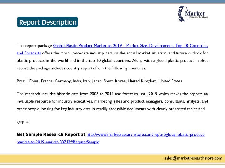 The report package Global Plastic Product Market to 2019 - Market Size, Development, Top 10 Countrie...