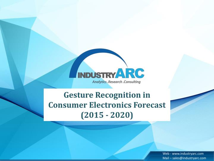 Gesture Recognition in Consumer