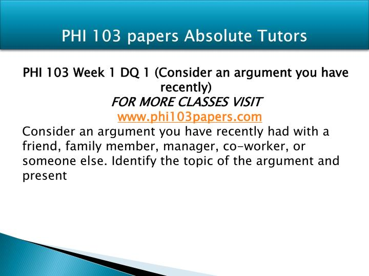 Phi 103 papers absolute tutors1