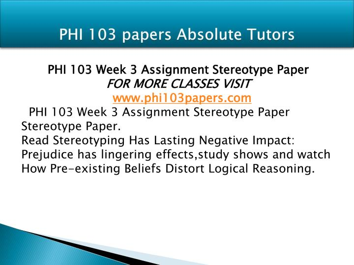 PHI 103 papers Absolute Tutors