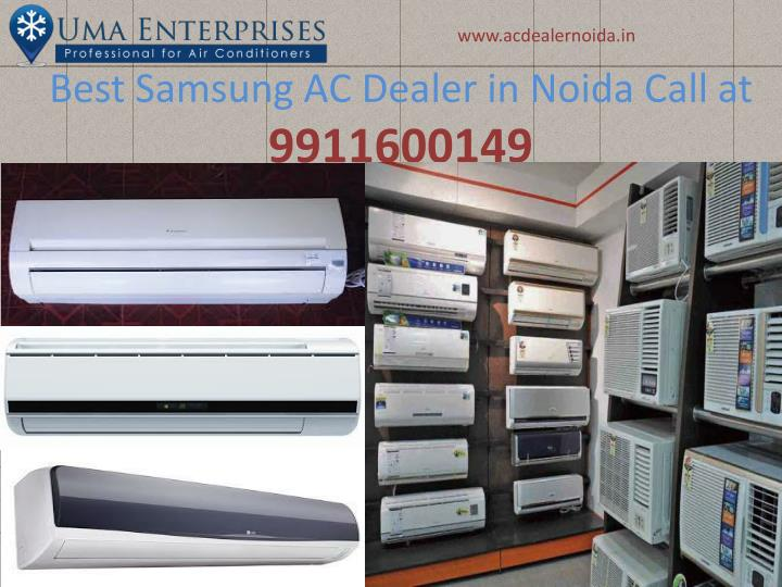 Best samsung ac dealer in noida call at 9911600149