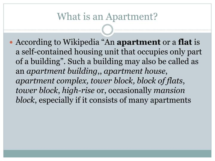 What is an apartment