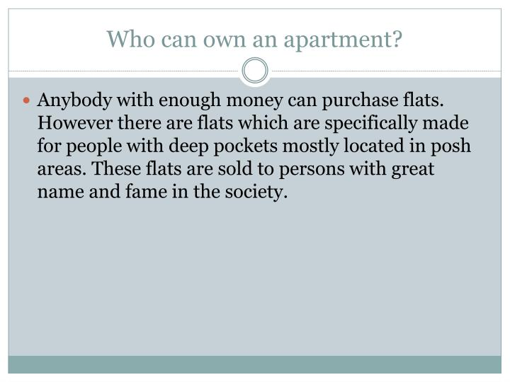 Who can own an apartment