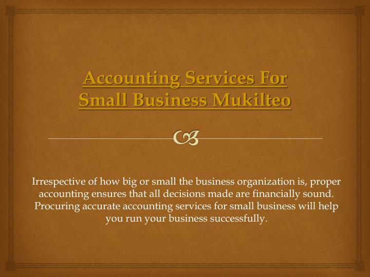 Accounting Services For Small Business Mukilteo