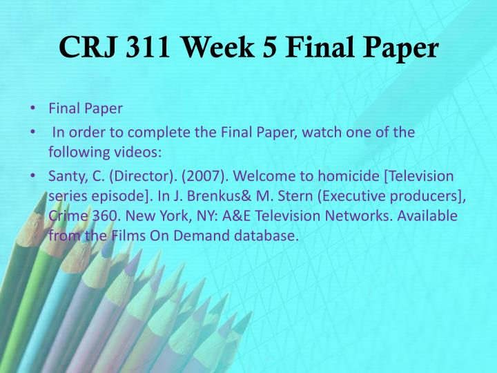 CRJ 311 Week 5 Final Paper
