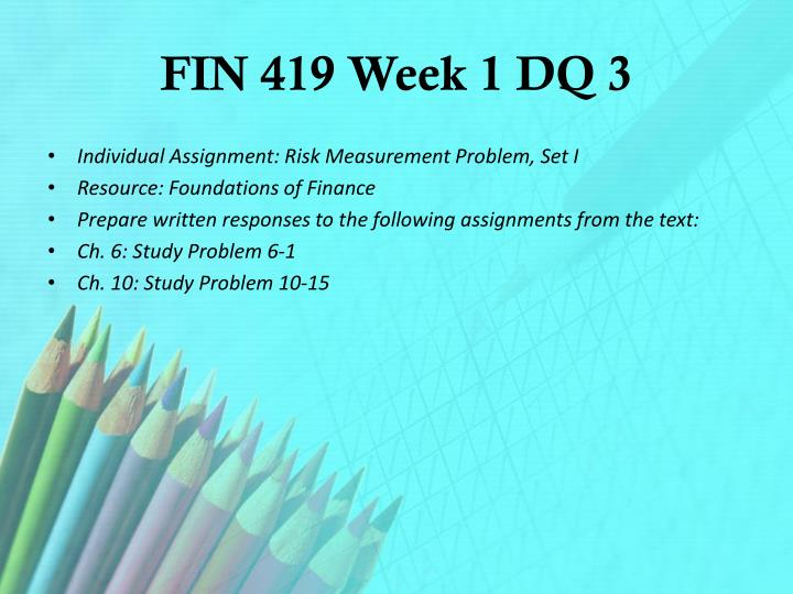 fin 419 week 2 dq 4 Iq option registrazione research papers on how hip hop has influenced fashion phd thesis structure science bilingual education essay phd thesis on face recognition equal pay persuasive essay homework help for 6th grade dissertation service quality length of phd thesis personal essay markets i can do my homework gwu.