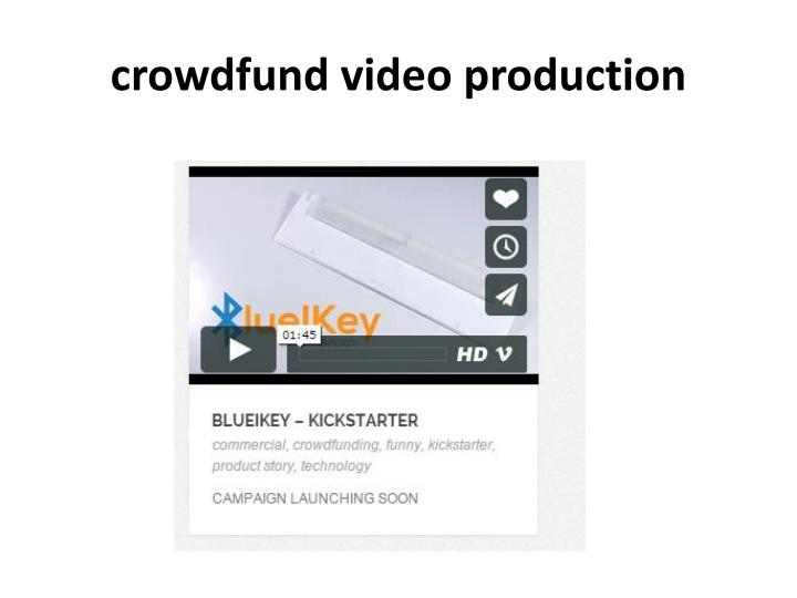 Crowdfund video production