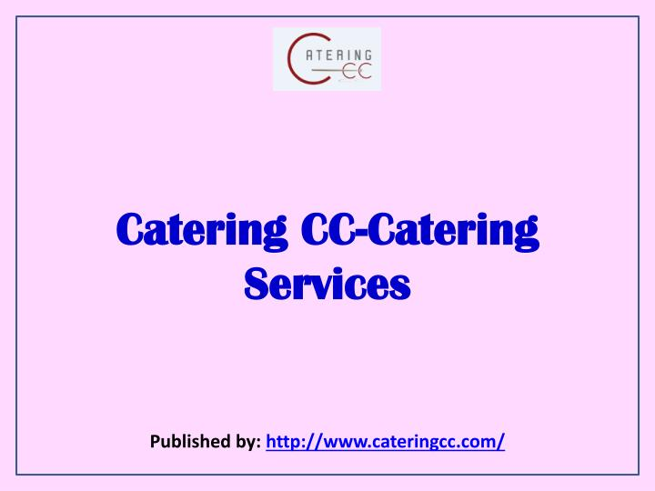 Catering cc catering services