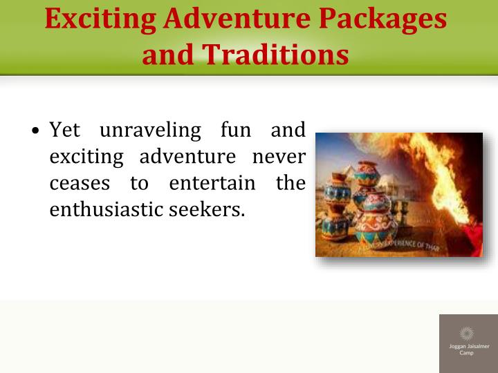 Exciting adventure packages and traditions1