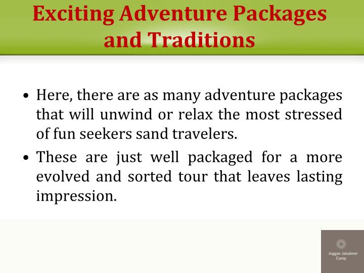 Exciting Adventure Packages and Traditions